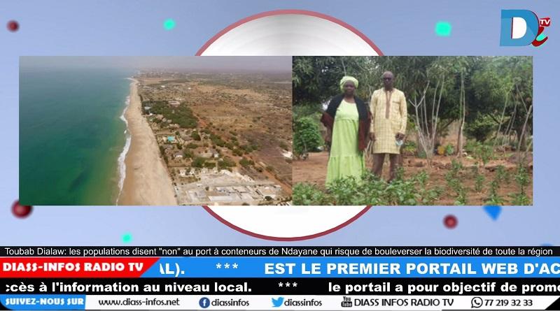 Toubab Dialaw : les populations disent non au port à conteneurs de Ndayane qui risque de bouleverser la biodiversité de toute la région.